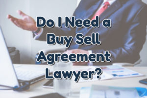 Buy Sell Agreement Lawyer